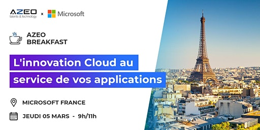 [Paris] Matinale : L'innovation Cloud au service de vos applications