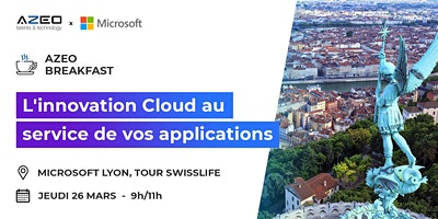 [Lyon] Matinale : L'innovation Cloud au service de vos applications