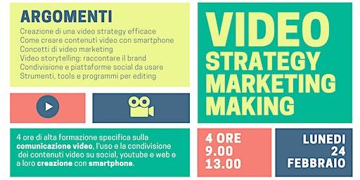 VIDEOSTRATEGY VIDEOMARKETING VIDEOMAKING: strumenti di comunicazione oggi