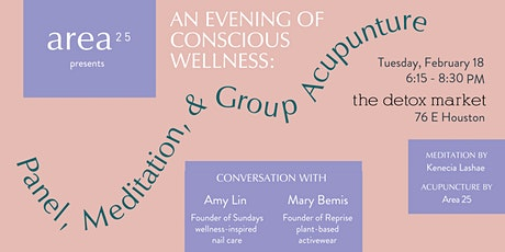 An Evening of Conscious Wellness: Panel, Meditation & Group Acupuncture tickets