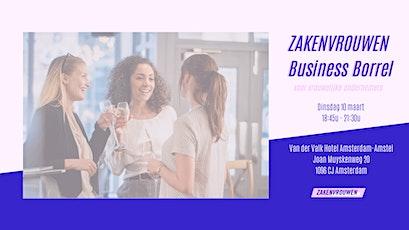Zakenvrouwen Business Borrel #20 voor vrouwelijke ondernemers [Amsterdam] tickets