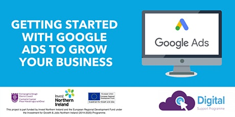 Getting Started With Google Ads To Grow Your Business tickets
