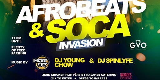 DJ SPINLYFE & GVO PRESENTS AFROBEATS &  SOCA INVASION