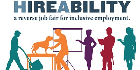 HireAbility: A Reverse Job Fair for Inclusive Employment tickets