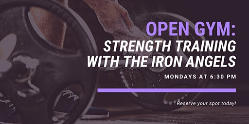 Open Gym With Iron Angels