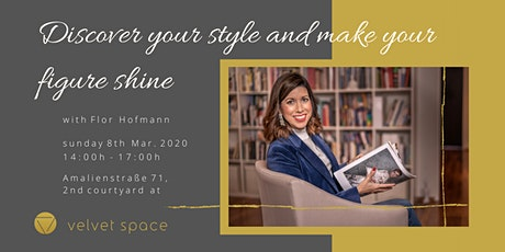 Discover your style and make your figure shine Tickets