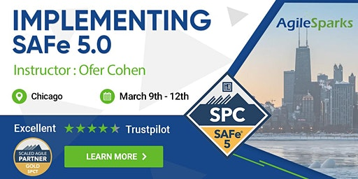 Implementing SAFe 5.0 w/ SPC Certification - Chicago - March 2020