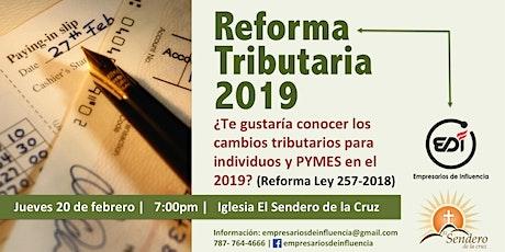 Reforma Tributaria 2019 entradas