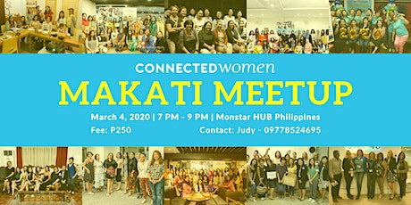 #ConnectedWomen Meetup - Makati (PH) - March 4 tickets