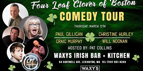Four Leaf Clover Of Boston Comedy Tour at Waxy's Lexington Thurs March 12th tickets