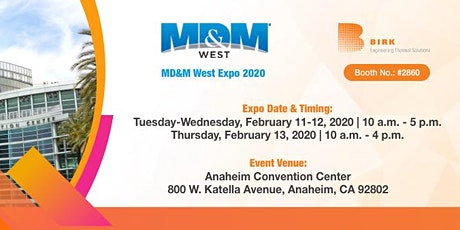 Birk Manufacturing All Set To Exhibit At MD&M West Expo 2020 tickets