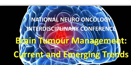 NATIONAL NEURO ONCOLOGY			 INTERDISCIPLINARY CONFERENCE tickets