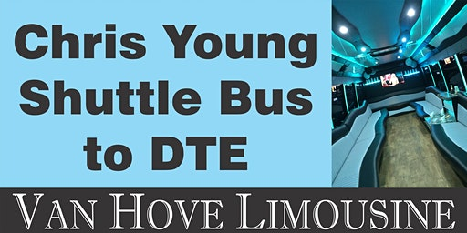 Chris Young Shuttle Bus to DTE from O'Halloran's / Orleans Mt. Clemens