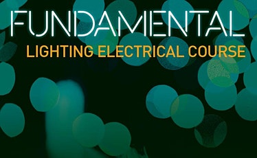 ILP Fundamental Lighting Electrical Course - February 2020 tickets