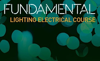 ILP Fundamental Lighting Electrical Course - February 2020