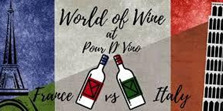 """""""Wines of Italy vs. France"""" Tasting Event tickets"""