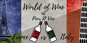 """Wines of Italy vs. France"" Tasting Event"