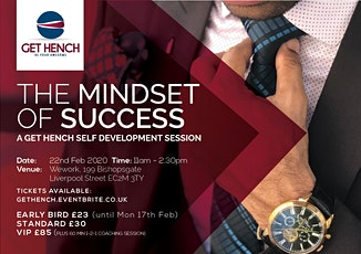 The Mindset of Success (a Get Hench Self Development Workshop) - February tickets