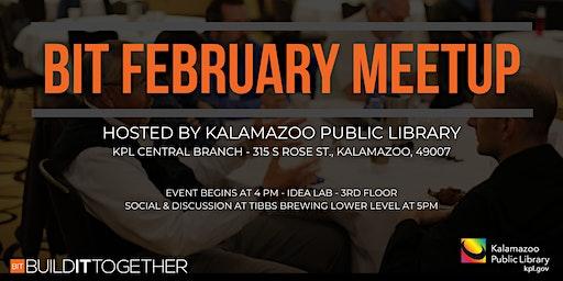 BIT February Meetup @ Kalamazoo Public Library