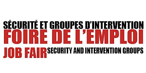 Foire de l'Emploi / Sécurité & Groupe d'Intervention / Job Fair