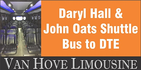 Daryl Hall & John Oats Shuttle Bus to DTE from O'Halloran's / Orleans Mt. Clemens tickets
