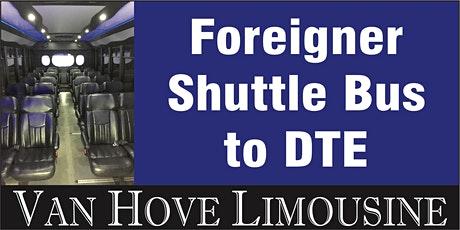 Foreigner Shuttle Bus to DTE from O'Halloran's / Orleans Mt. Clemens tickets