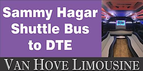 Sammy Hagar Shuttle Bus to DTE from O'Halloran's / Orleans Mt. Clemens tickets