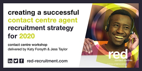 Creating a successful contact centre agent recruitment strategy for 2020 tickets