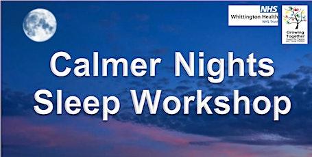 Calmer Nights @ Bemerton Children's Centre tickets