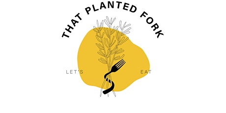 Plant Based Brunch - Interactive tickets