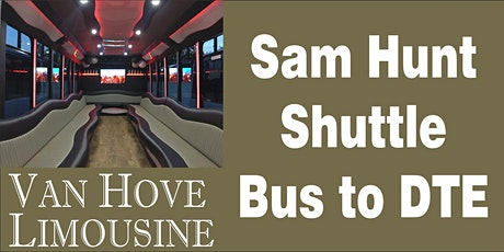Sam Hunt Shuttle Bus to DTE from Hamlin Pub 22 Mile & Hayes tickets