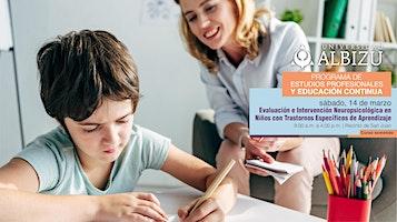 Evaluación e Intervención Neuropsicológica en Niños