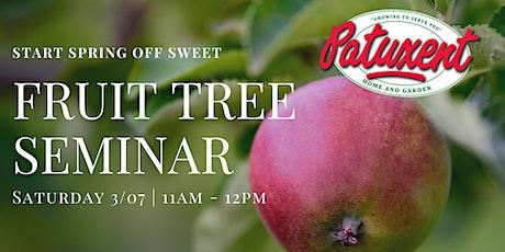 Fruit Tree Seminar tickets