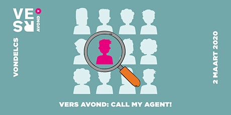 VERS Avond: Call my Agent! tickets