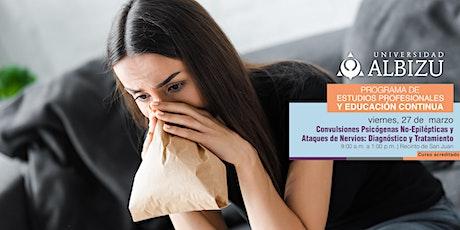 Convulsiones Psicógenas No-Epilépticas y Ataques de Nervios tickets