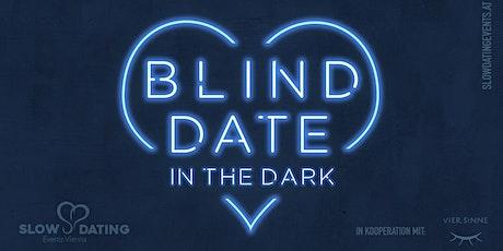 Blind Date in the Dark (32-48 Jahre) Tickets