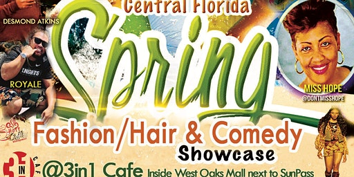 Central Florida Spring Fashion/Hair & Comedy Show