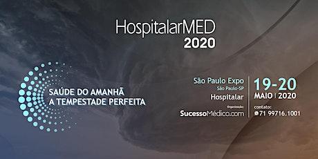 HOSPITALARMED 2020 | SAÚDE DO AMANHÃ: A TEMPESTADE PERFEITA ingressos