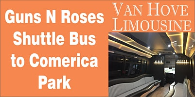 Guns N Roses Shuttle Bus to Comerica Park from O'Halloran's / Orleans Mt. Clemens