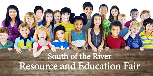 South of the River Resource and Education Fair