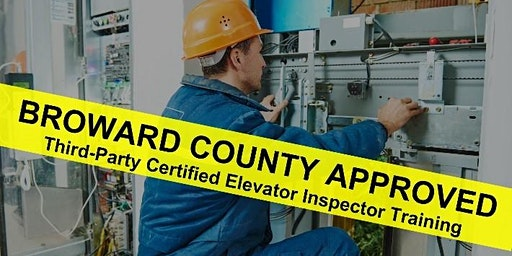 Elevators 101: Broward County Approved Third Party CEI Training