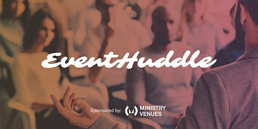 Event Huddle - Is it time for Industry Standardisation?