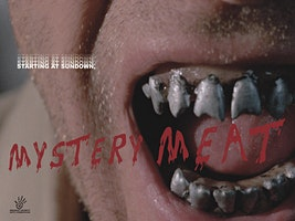 Mystery Meat Movie Night