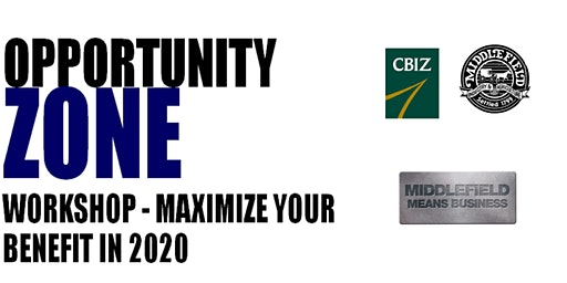 Opportunity Zone Workshop - Maximize Your Benefit in 2020