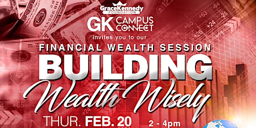 GK Campus Connect presents Financial Wealth Session: Building Wealth Wisely