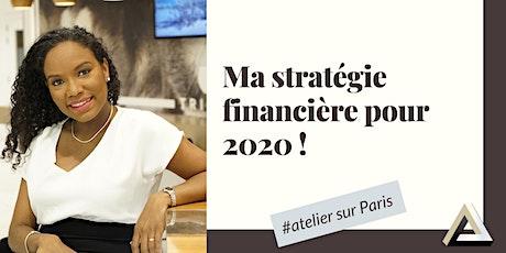 Atelier Finances : Ma stratégie financière pour 2020 ! tickets