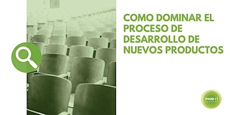 COMO DOMINAR EL PROCESO DE DESARROLLO DE NUEVOS PRODUCTOS entradas