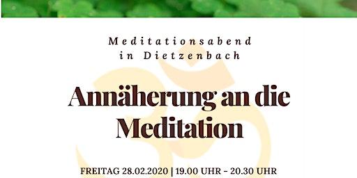 Annäherung an die Meditation