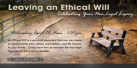 Leaving an Ethical Will: Celebrating Your Non-Legal Legacy tickets