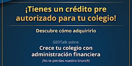 GEDTalk: Crece tu colegio con administración financiera boletos